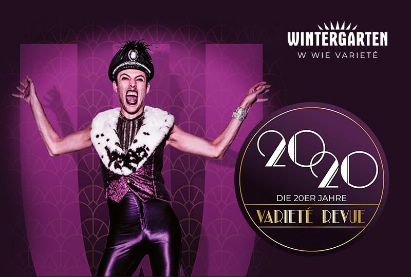 Wintergarten - 2020 - Die 20er Jahre Varieté Revue